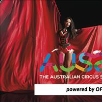 Aussie - the Australian Circus Spectacular powered by OFM