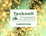 WIN with Tocknell Engravers!