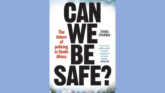 Book Talk - 'Can We Be Safe? The Future of Policing in SA'   News Article