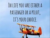 The Good Blog - (video) Are You a Pilot or Passenger?  | Blog Post
