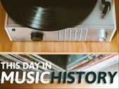 Today in music history | Blog Post