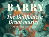 Satrday Express Sound Check: Barry the Bultfontein Braai Master - 5 Components of any braai | Blog Post
