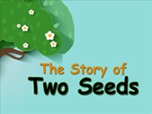 The Good Blog - Motivational Short Story Of Two Seeds | Blog Post