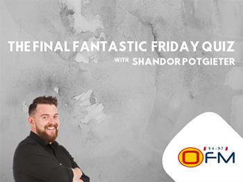 THE FINAL FANTASTIC  FRIDAY QUIZ | Blog Post