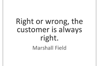 The customer is ALWAYS right! Right? | Blog Post