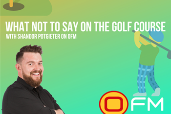 #MidMorningMagic: What NOT to say on the golf course  | Blog Post