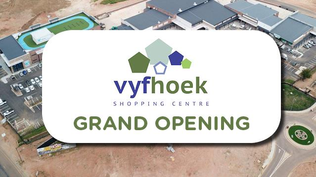Vyfhoek Centre Grand Opening