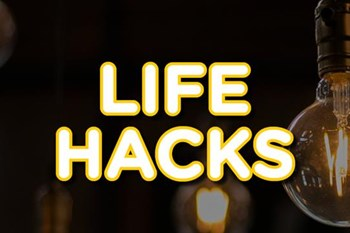 Life Hacks | Blog Post