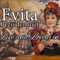 "Evita Bezuidenhout: ""Live and Lovely in Bloem"""