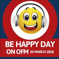 Be Happy Day on OFM