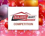 Win with Builders Mart Superstore