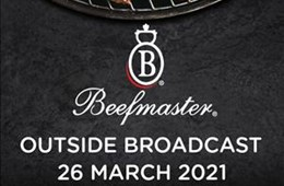 Beefmaster OB 26th March 2021