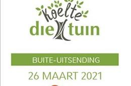 Die Koelte Tuin OB 26/03/2021