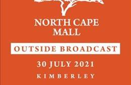 Northcape Mall Outside Broadcast - 30 July 2021